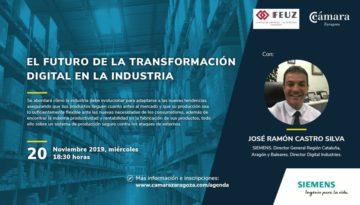 El futuro de la transformación digital en la industria. 20 de noviembre. Cámara Zaragoza