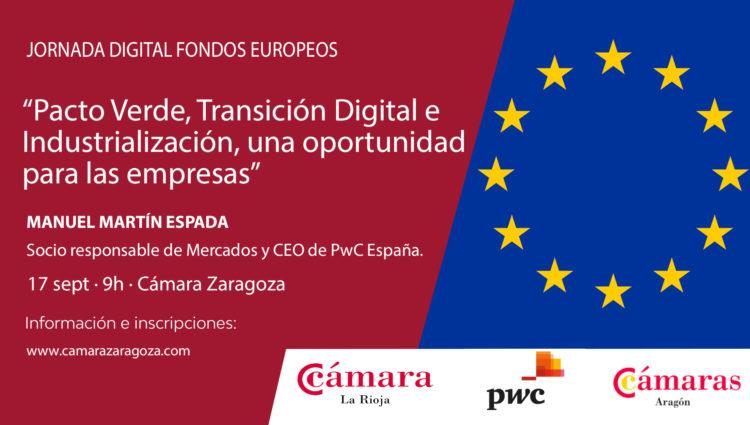 Pacto Verde, Transición Digital e Industrialización, una oportunidad para las empresas